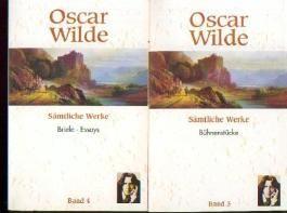 Oscar Wilde 4 Bände Sämtliche Werke (Erzählungen und Märchen - Gedichte und Gedichte in Prosa - Bühnenstücke - Briefe und Essays)