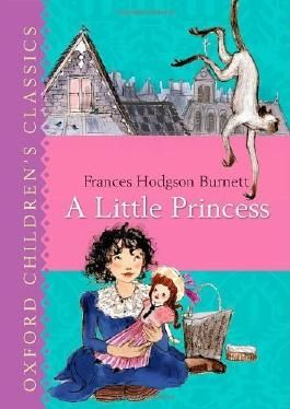 Oxford Children's Classic:A Little Princess (Oxford Children's Classics) by Hodgson Burnett, Frances (2012) Hardcover
