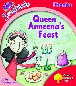 Oxford Reading Tree: Level 4: Songbirds: Queen Anneena's Feast
