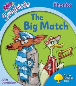 Oxford Reading Tree Songbirds Phonics: Level 3: The Big Match