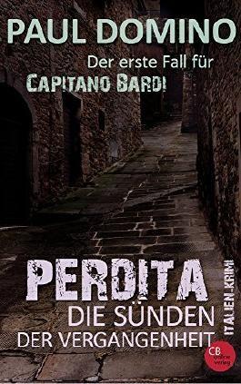 PERDITA - Sünden der Vergangenheit: Italien-Krimi (Ein Fall für Capitano Bardi 1)