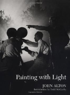 Painting with Light by John Alton [09 May 1995]