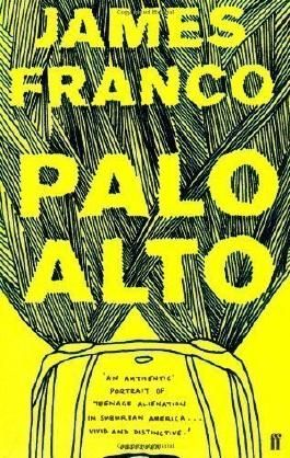 Palo Alto by Franco, James (2011)