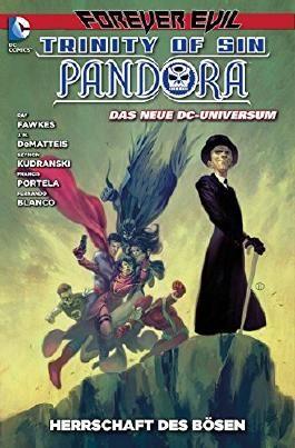 "Pandora #2 - Herrschaft des Bösen *Forever Evil* (2014, Panini) ""New 52"""