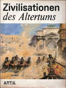Pavel Augusta: Zivilisationen des Altertums.