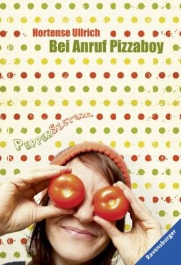 Pepper Sisters 2: Bei Anruf Pizzaboy