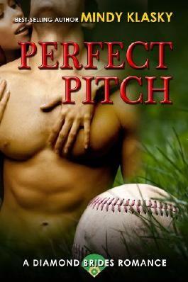 Perfect Pitch: A Hot Baseball Romance (Diamond Brides Book 1)