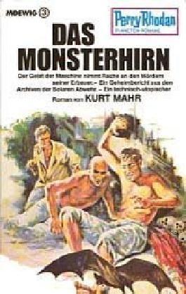 Perry Rhodan Planetenromane Band 54:  Das Monsterhirn