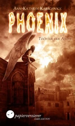 Phoenix - Tochter der Asche