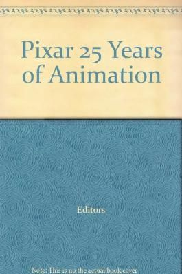 Pixar 25 Years of Animation