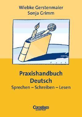 Praxisbuch - Lernkompetenz: Geschichte, Geografie, Politik, Religion / 5.-10. Schuljahr - Praxishandbuch Deutsch