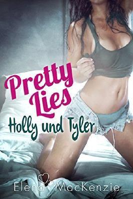Pretty Lies - Holly und Tyler
