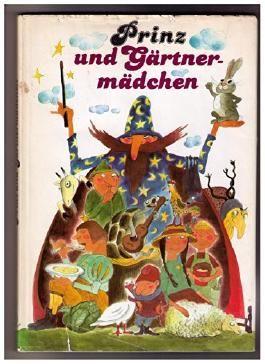 Prinz und Gärtnermädchen. Zweiundzwanzig neue Märchen.