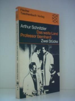 Professor Bernhardi / Das weite Land