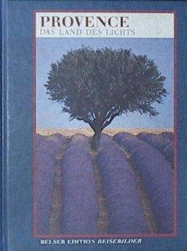 Provence. Belser Edition Reisebilder