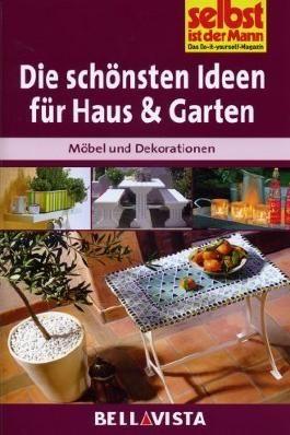 """Ratgeber """"Selbst ist der Mann"""" - Die schönsten Ideen für Haus und Garten"""