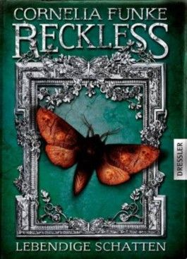 Reckless – Lebendige Schatten