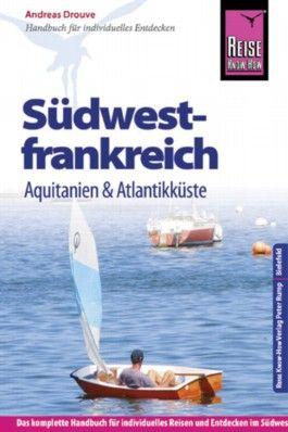 Reise Know-How Südwestfrankreich - Aquitanien & Atlantikküste