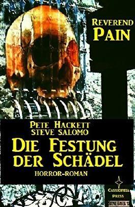 Reverend Pain: Die Festung der Schädel: Band 6 der Horror-Serie