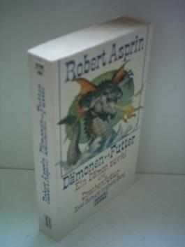 Robert Asprin: Dämonen-Futter - Ein Dämon zuviel und Drachenfutter - Zwei Romane in einem Band [paperback]