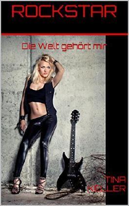 Rockstar: Die Welt gehört mir