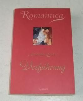 Romantica. Verführung. Roman