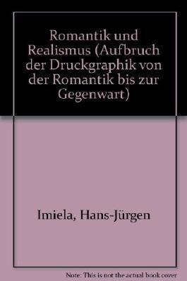 Romantik und Realismus