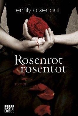 Rosenrot, rosentot