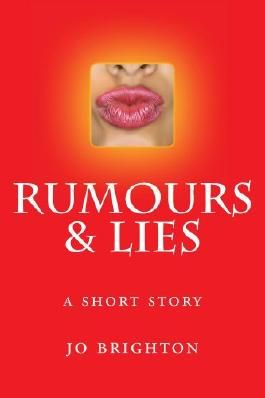 Rumours and Lies