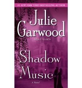 SHADOW MUSIC [Shadow Music ] BY Garwood, Julie(Author)Mass Market Paperbound 30-Dec-2008