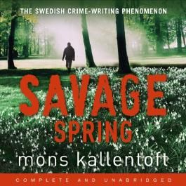 Savage Spring: Malin Fors, Book 4 (Unabridged)