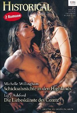 Schicksalsnächte in den Highlands + Die Liebeskünste des Comte(Historical Bd. 303)