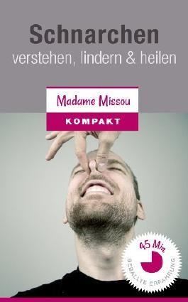 Schnarchen - verstehen, lindern & heilen (Ratgeber für Männer + Frauen)