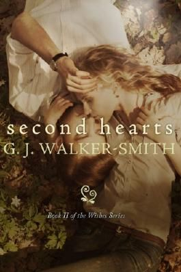 Second Hearts (The Wishes Series #2)