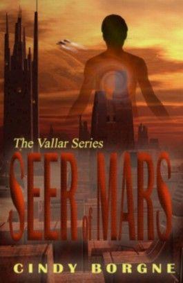Seer of Mars (The Vallar Series)