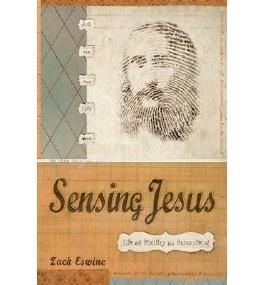 Sensing Jesus: Life and Ministry as a Human Being (Paperback) - Common