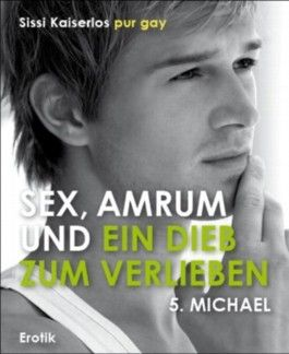 Sex, Amrum und ein Dieb zum verlieben: 5. Michael