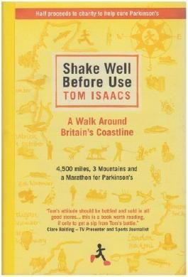 Shake Well Before Use by Tom Isaacs (2007) Hardcover