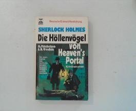 Sherlock Holmes - Die Höllenvögel von Heaven's Portal