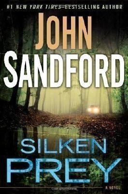 Silken Prey by Sandford, John (2013)