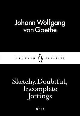 Sketchy, Doubtful, Incomplete Jottings (Little Black Classics)