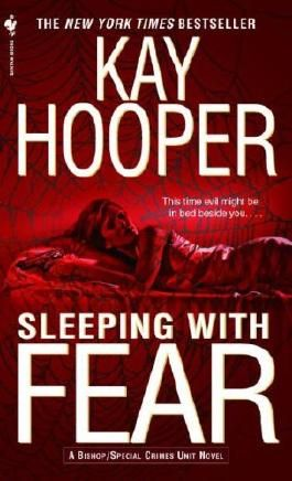 Sleeping with Fear: A Bishop/Special Crimes Unit Novel (A Bishop/SCU Novel)