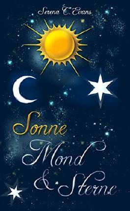 Sonne, Mond und Sterne: Teil 1: Sonnenschein