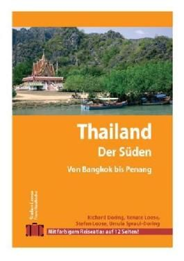 Stefan Loose Travel Handbücher Thailand - Der Süden von Bangkok nach Penang