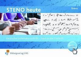 Steno heute, Start in die Eilschrift: Deutsche Einheitskurzschrift von Ilse Drews (2012) Taschenbuch