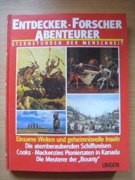 Sternstunden der Menschheit. Die Neue Welt. Columbus entdeckt Amerika, Vasco da Gama segelt nach Indien. Der Untergang der Azteken und Inkas.