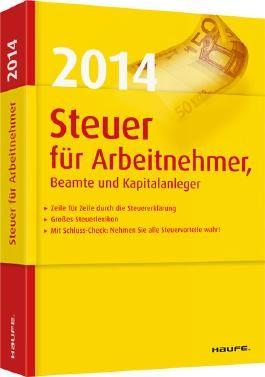 Steuer 2014 für Arbeitnehmer, Beamte und Kapitalanleger