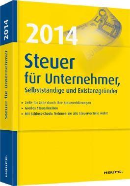 Steuer 2014 für Unternehmer, Selbstständige und Existenzgründer