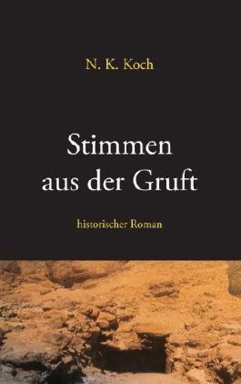 Stimmen aus der Gruft: historischer Roman