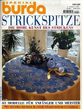 Strickspitze - Die hohe Kunst des Strickens [... inkl. 2 Musterbögen] (Special-Ausgabe)